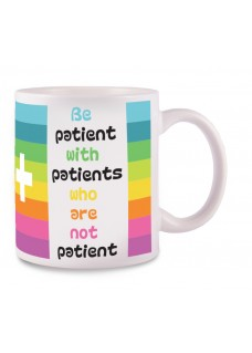 Tasse Be Patient