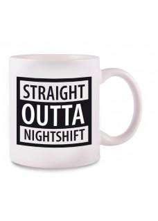 Tasse Outta Nightshift
